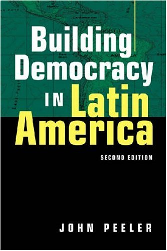 democracy in latin america Edu montesanti: what motivated you to produce your 2006 film, set in latin america, the war on democracy john pilger : modern era imperialism is a war on democracy genuine democracy is a threat.