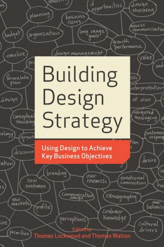 Building Design Strategy: Using Design to Achieve Key Business Objectives 9781581156539