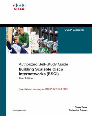 Building Scalable Cisco Internetworks (BSCI): Authorized Self-Study Guide 9781587052231