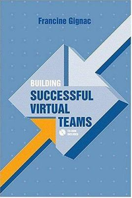 Building Successful Virtual Teams 9781580538787