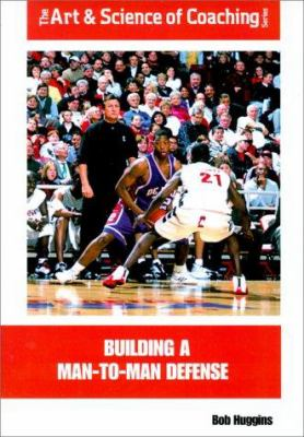 Building a Man-To-Man Defense 9781585181728