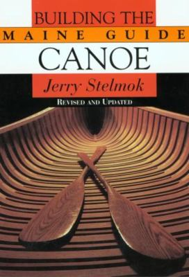 Building the Maine Guide Canoe 9781585745906