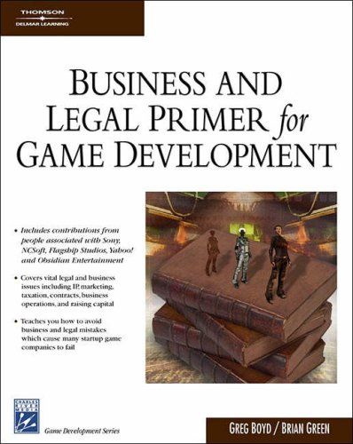 Business & Legal Primer for Game Development 9781584504924