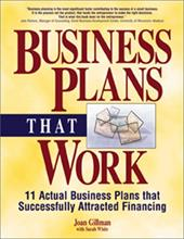 Business Plans That Work: 11 Actual Business Plans That Successfully Attracted Financing 7141824