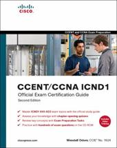 CCENT/CCNA ICND1 Official Exam Certification Guide [With CDROM]
