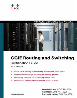 CCIE Routing and Switching Certification Guide [With CDROM] 9781587059803