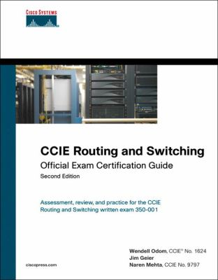 CCIE Routing and Switching Official Exam Certification Guide [With CDROM] 9781587201417