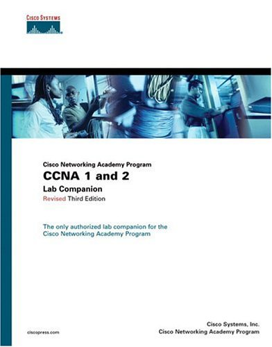 CCNA 1 and 2 Lab Companion, Revised (Cisco Networking Academy Program) 9781587131493