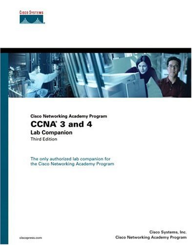 CCNA 3 and 4 Lab Companion (Cisco Networking Academy Program) 9781587131141