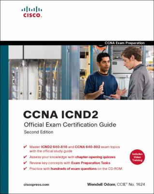 CCNA ICND2 Official Exam Certification Guide [With CDROM and DVD] 9781587201813