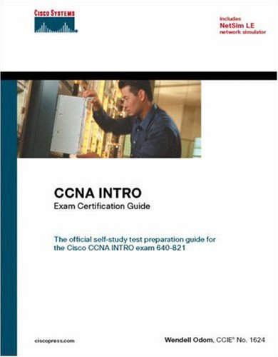 CCNA Intro Exam Certification Guide (CCNA Self-Study, 640-821, 640-801) 9781587200946