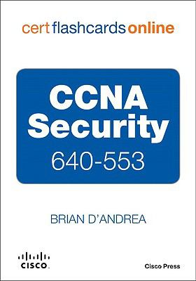 CCNA Security 640-553 Cert Flash Cards Online, Retail Packaged Version 9781587059100