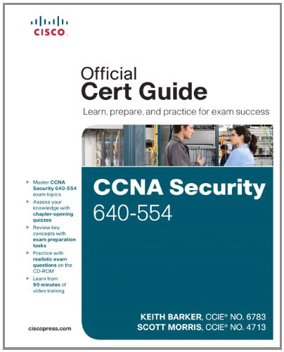 CCNA Security 640-554 Official Cert Guide [With CDROM] 9781587204463