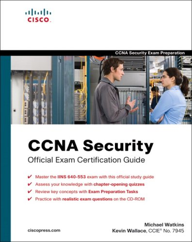 CCNA Security Official Exam Certification Guide [With CD] 9781587202209