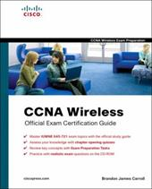 CCNA Wireless Official Exam Certification Guide [With CDROM]