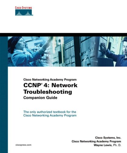 CCNP 4: Network Troubleshooting: Companion Guide [With CD-ROM] 9781587131417