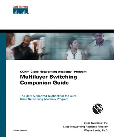 CCNP Cisco Networking Academy Program: Multilayer Switching Companion Guide 9781587130335