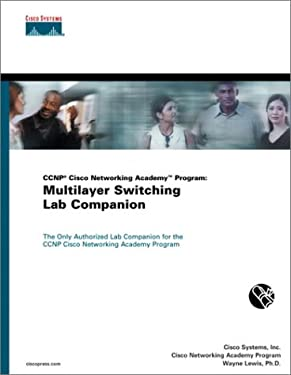 CCNP Cisco Networking Academy Program: Multilayer Switching Lab Companion 9781587130342