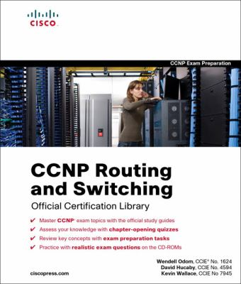 CCNP Routing and Switching Official Certification Library 9781587202247