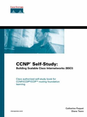 CCNP Self-Study: Building Scalable Cisco Internetworks (Bsci) 9781587050848