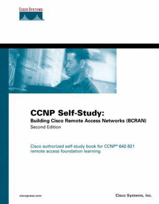 CCNP Self-Study: Building Cisco Remote Access Networks (Bcran) 9781587051487