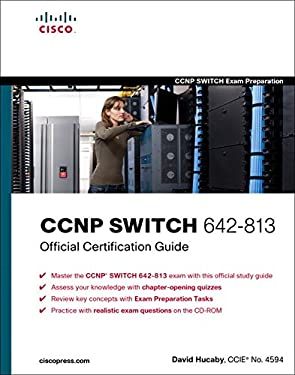 CCNP Switch 642-813 Official Certification Guide [With CDROM] 9781587202438