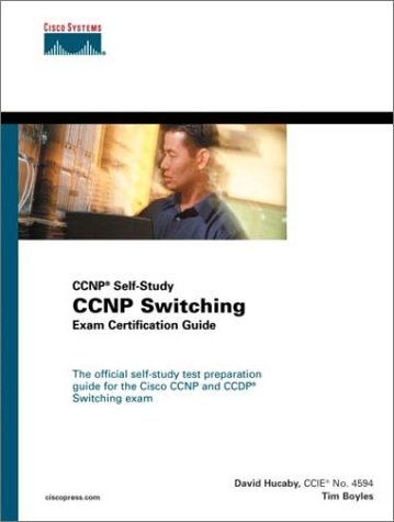 CCNP Switching Exam Certification Guide [With CDROM] 9781587200007