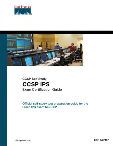 CCSP IPS Exam Certification Guide: Exam 642-532 [With CDROM] 9781587201462