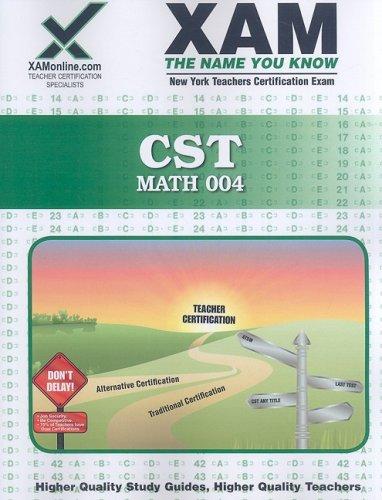 CST Math 004: teacher certification exam 9781581972962