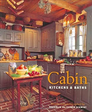 Cabin Kitchens & Baths 9781586853013