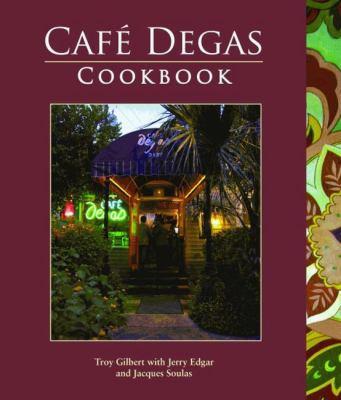 Cafe Degas Cookbook
