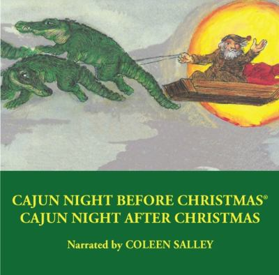 Cajun Night Before Christmas/Cajun Night After Christmas 9781589807228