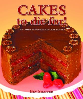 Cakes to Die For! 9781589806917