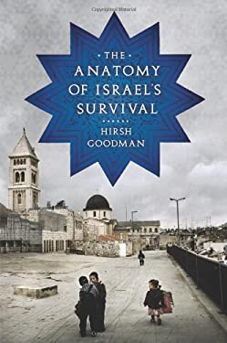 The Anatomy of Israel's Survival 9781586485290