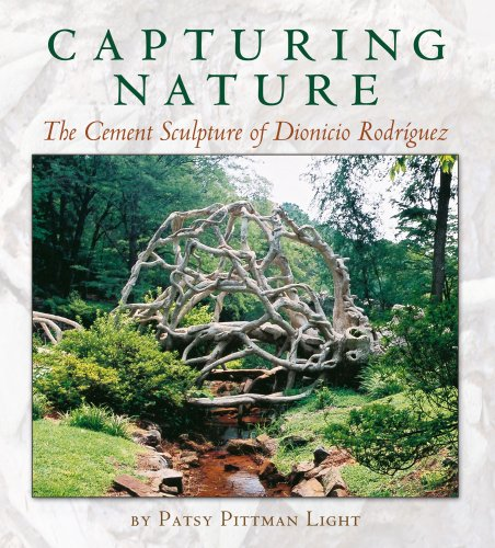 Capturing Nature: The Cement Sculpture of Dionicio Rodriquez 9781585446100