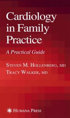 Cardiology in Family Practice: A Practical Guide 9781588295095