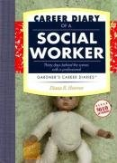 Career Diary of a Social Worker 9781589650343