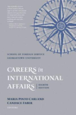 Careers in International Affairs 9781589011991