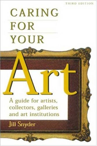 Caring for Your Art 9781581152005