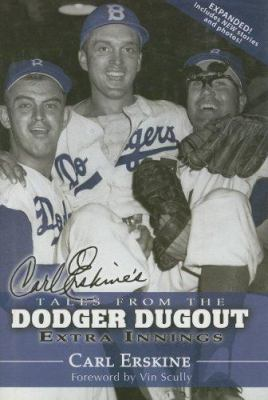 Carl Erskine's Tales from the Dodger Dugout: Extra Innings 9781582612829