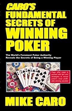 Caro's Fundamental Secrets of Winning Poker 9781580420808