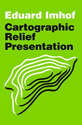 Cartographic Relief Presentation 9781589480261