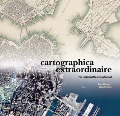 Cartographica Extraordinaire: The Historical Map Transformed 9781589480445