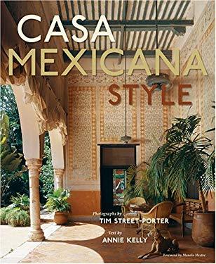 Casa Mexicana Style 9781584795285