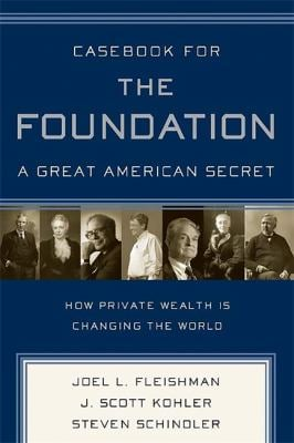 Casebook for the Foundation: A Great American Secret 9781586484880