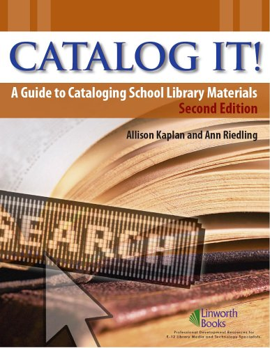 Catalog It!: A Guide to Cataloging School Library Materials 9781586831974