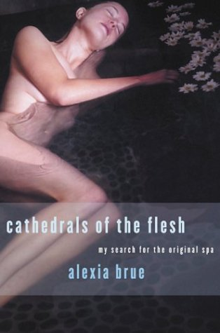 Cathedrals of the Flesh 9781582341163