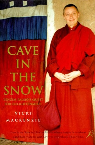 Cave in the Snow: Tenzin Palmo's Quest for Enlightenment 9781582340456