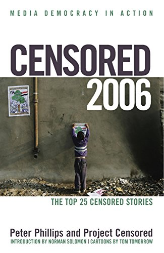 Censored: The Top 25 Censored Stories 9781583226919