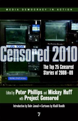 Censored: The Top 25 Censored Stories 9781583228906